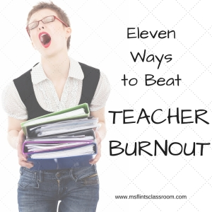 11 ways to beat teacher burnout